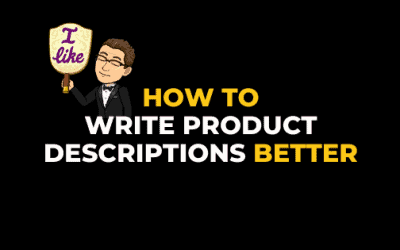 HOW TO WRITE PRODUCT DESCRIPTIONS BETTER