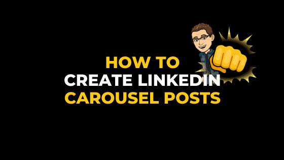 HOW TO CREATE LINKEDIN CAROUSEL POSTS